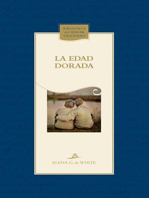 cover image of La edad dorada