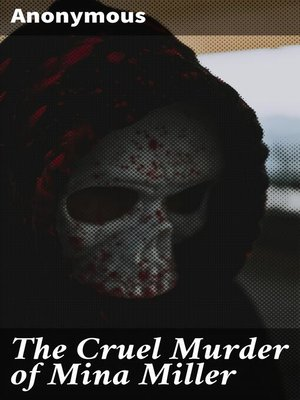 cover image of The Cruel Murder of Mina Miller