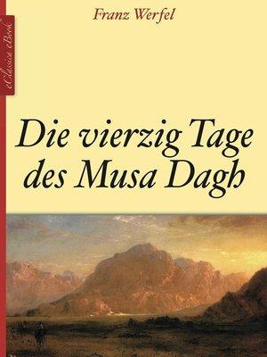 cover image of Die vierzig Tage des Musa Dagh