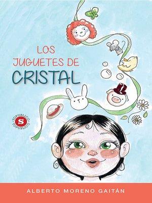 cover image of Los Juguetes de Cristal