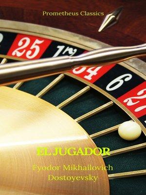 cover image of El jugador (Prometheus Classics)