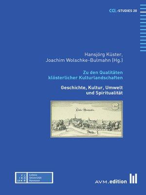 cover image of Zu den Qualitäten klösterlicher Kulturlandschaften