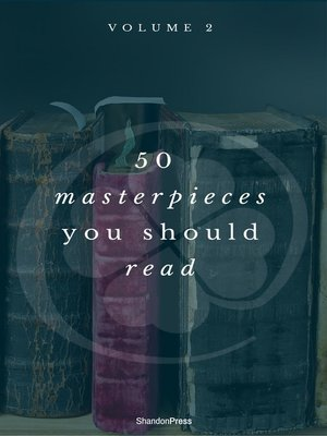 cover image of 50 Masterpieces you have to read before you die vol--2 (ShandonPress)