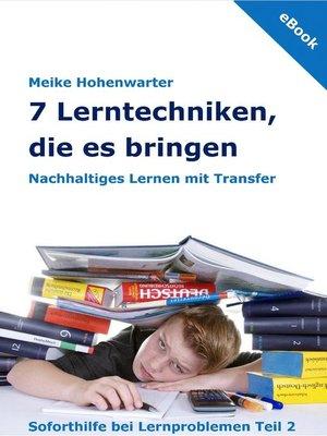 cover image of 7 Lerntechniken, die es bringen