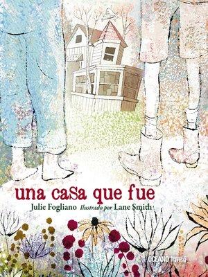 cover image of Una casa que fue