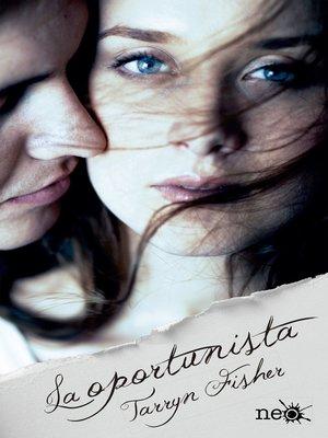 cover image of La oportunista