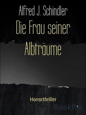 cover image of Die Frau seiner Albträume