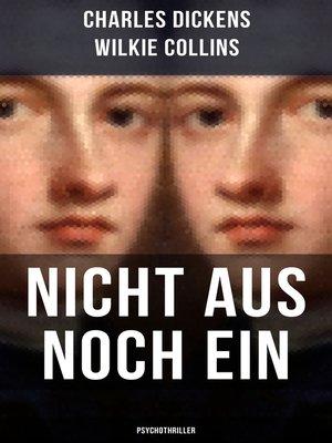 cover image of Nicht aus noch ein (Psychothriller)