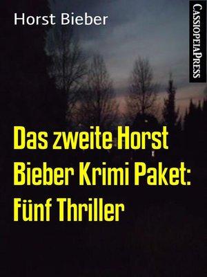 cover image of Das zweite Horst Bieber Krimi Paket