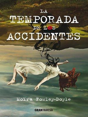 cover image of La temporada de los accidentes