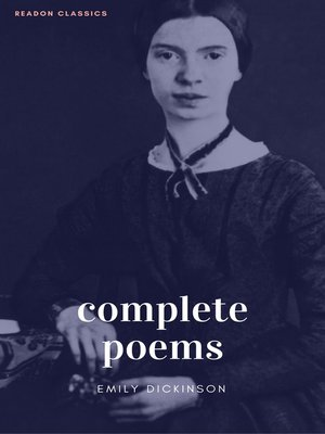 cover image of The Complete Poems of Emily Dickinson (ReadOn Classics)