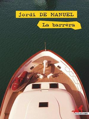 cover image of La barrera