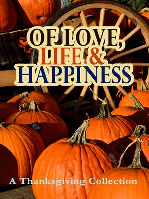 cover image of Of Love, Life & Happiness