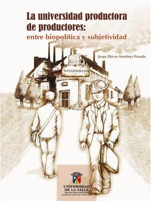cover image of La universidad productora de productores