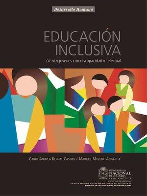 cover image of Educación Inclusiva. CIF-NJ y jóvenes con discapacidad intelectual.