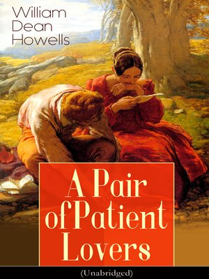 cover image of A Pair of Patient Lovers (Unabridged)