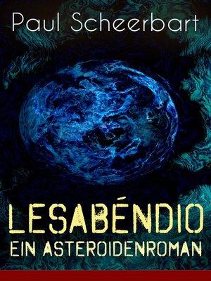cover image of Lesabéndio--Ein Asteroidenroman