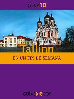 cover image of Tallinn. En un fin de semana