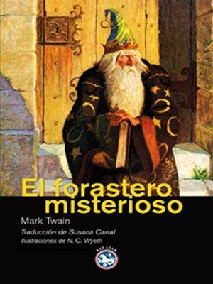 cover image of El forastero misterioso