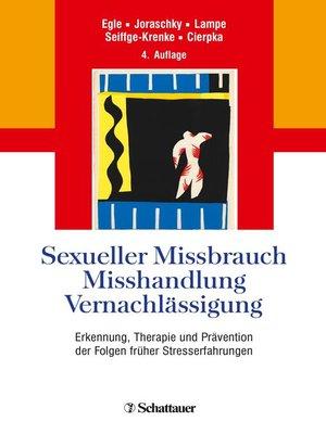 cover image of Sexueller Missbrauch, Misshandlung, Vernachlässigung