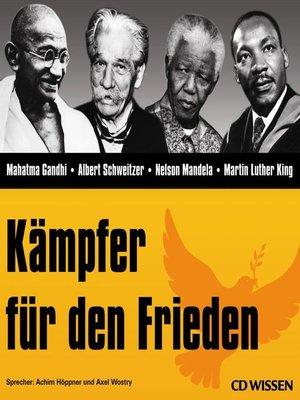 cover image of CD WISSEN--Kämpfer für den Frieden