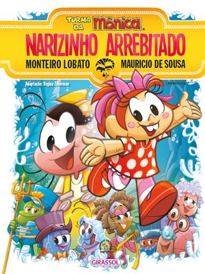 cover image of Turma da Mônica e Monteiro Lobato--Narizinho Arrebitado