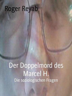 cover image of Der Doppelmord des Marcel H.