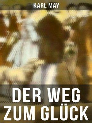 cover image of Der Weg zum Glück