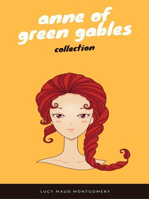 Anne Of Green Gables Collection By Lucy Maud Montgomery