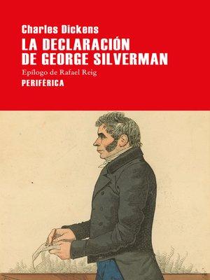cover image of La declaración de George Silverman