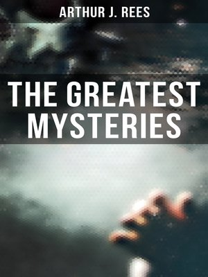cover image of The Greatest Mysteries of Arthur J. Rees