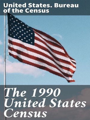 cover image of The 1990 United States Census