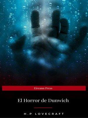 cover image of El Horror de Dunwich (Eireann Press)