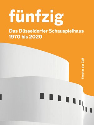 cover image of Fünfzig Jahre Düsseldorfer Schauspielhaus