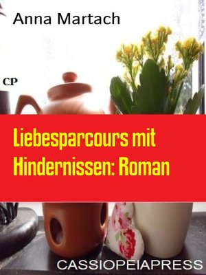 cover image of Liebesparcours mit Hindernissen