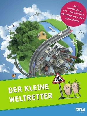 cover image of Der kleine Weltretter