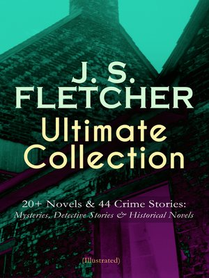 cover image of J. S. FLETCHER Ultimate Collection