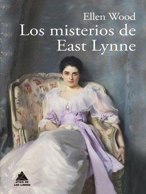 cover image of Los misterios de East Lynne