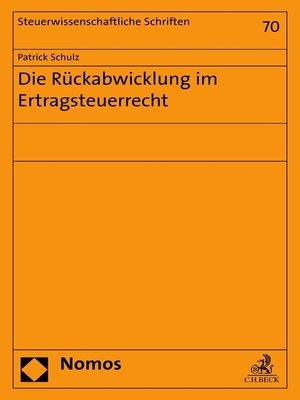 cover image of Die Rückabwicklung im Ertragsteuerrecht