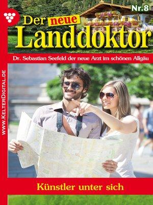 cover image of Der neue Landdoktor 8 – Arztroman