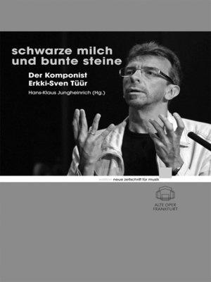 cover image of Schwarze Milch und bunte Steine
