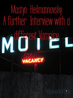 cover image of A further  Interview with a different Vampire