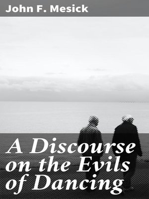 cover image of A Discourse on the Evils of Dancing
