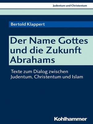 cover image of Der Name Gottes und die Zukunft Abrahams