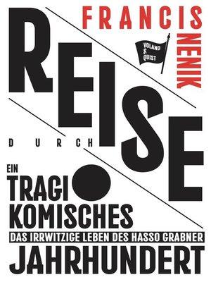 cover image of Reise durch ein tragikomisches Jahrhundert