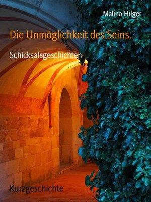 cover image of Die Unmöglichkeit des Seins.