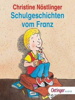 cover image of Schulgeschichten vom Franz