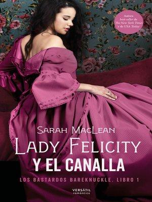 cover image of Lady Felicity y el canalla