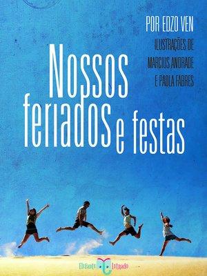 cover image of Nossos Feriados e Festas