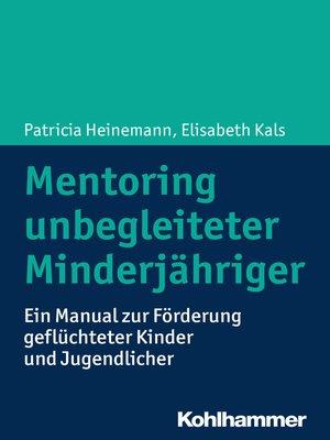 cover image of Mentoring unbegleiteter Minderjähriger